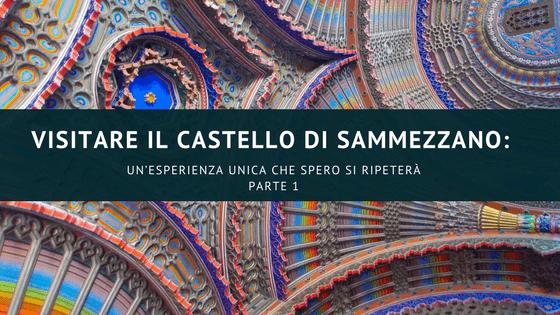 Visitare il castello di Sammezzano: un'esperienza unica che spero di ripetere Parte 1