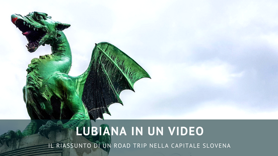 Visitare Lubiana in un video