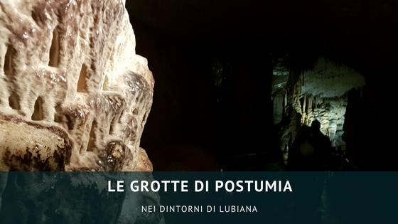 Nei dintorni di Lubiana: visitare le grotte di Postumia