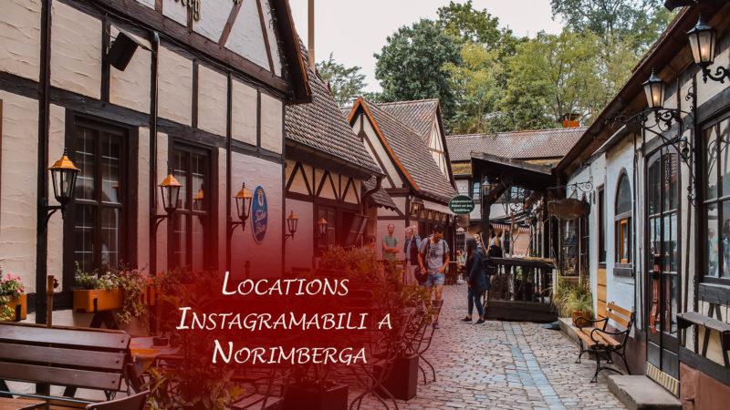 Alla ricerca dei luoghi instagrammabili di Norimberga