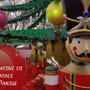 I migliori mercatini di Natale a Parigi